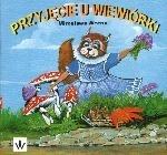Przyjęcie u wiewiórki Mirosława Woźna