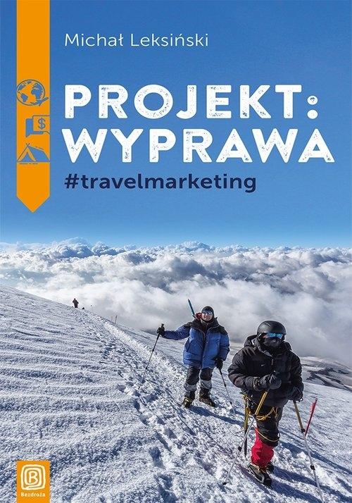 Projekt wyprawa #travelmarketing Leksiński Michał