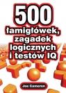 500 łamigłówek zagadek logicznych i testów IQ Cameron Joe