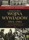 Wojna wywiadów 1914-1945 Walka w eterze Matthews Peter