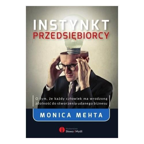 Instynkt przedsiębiorcy Mehta Monica
