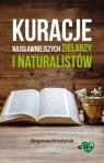 Kuracje najsławniejszych zielarzy i naturalistów Zbigniew Przybylak