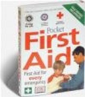 Pocket First Aid St. John New Zealand,  St. Andrew's Ambulance Association,  British Red Cross Society