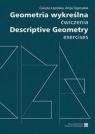 Geometria wykreślna. Ćwiczenia Cecylia Łapińska, Alicja Ogorzałek