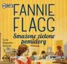 Smażone zielone pomidory  (Audiobook) Flagg Fannie