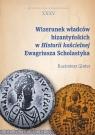 Wizerunek władców bizantyńskich w Historii kościelnej Ewagriusza Scholastyka Ginter Kazimierz