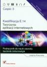 Kwalifikacja E.14 Tworzenie aplikacji internetowych Część 3 Podręcznik do nauki zawodu