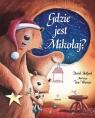 Gdzie jest Mikołaj? Bedford David