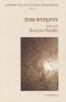 Slownictwo pism S. Żeromskiego t.1 Tom wstępny Kwiryna Handke