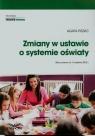Zmiany w ustawie o systemie oświaty Piszko Agata