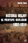Historia wojny na Półwyspie Iberyjskim 1807-1814 Tom 1