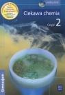 Ciekawa chemia 2 Podręcznik Gimnazjum