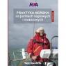 Praktyka morska na jachtach żaglowych i motorowych Podręcznik Cunliffe Tom