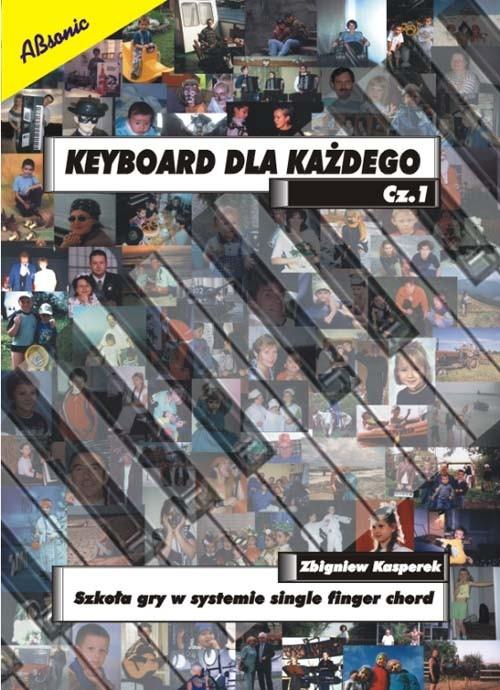 Keyboard dla każdego część 1 Kasperek Zbigniew