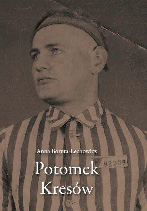 Potomek Kresów Boruta-Lechowicz Anna