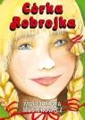 Córka Robrojka Musierowicz Małgorzata