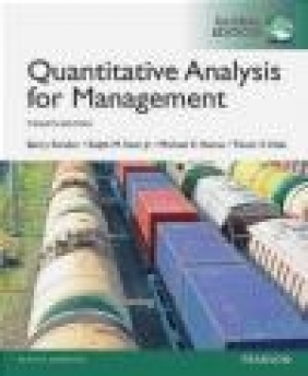 Quantitative Analysis for Management, Global Edition Michael Hanna, Ralph Stair, Barry Render