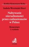 Nabywanie nieruchomości przez cudzoziemców w Polsce Wereśniak-Masri Izabela
