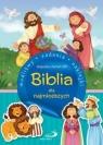 Biblia dla najmłodszych. Modlitwy, zadania...
