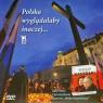 Polska wyglądałaby inaczej Zwierzenia i przemyślenia autorów Hołdu Leszek Sosnowski