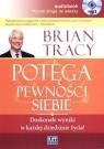Potęga pewności siebie  (Audiobook) Doskonałe wyniki w każdej Tracy Brian