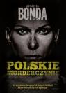 Polskie morderczynie Bonda Katarzyna