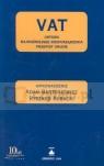 VAT Ustawa Najważniejsze rozporządzenia Przepisy unijne