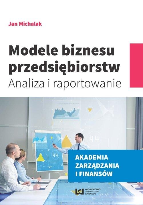 Modele biznesu przedsiębiorstw Michalak Jan