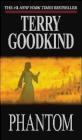 Phantom Terry Goodkind