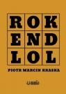 ROK END LOL Kraska Piotr Marcin