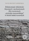 Zróżnicowanie właciwości fizycznych i mechanicznych iłów warwowych Zawrzykraj Zbigniew Piotr