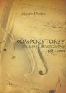 Kompozytorzy Lublina i Lubelszczyzny 1918-2010 Dudek Marek