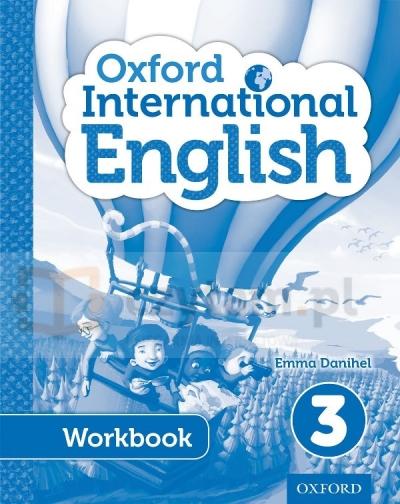 Oxford International Primary English 3. Workbook Emma Danihel