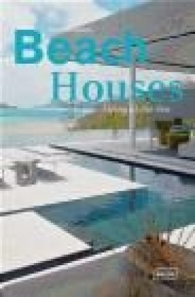 Beach Houses Michelle Galindo