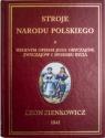 Stroje Narodu Polskiego z wiernym opisaniem jego obyczajów, zwyczajów, i sposobu bycia