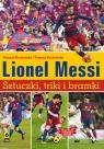Lionel Messi Sztuczki triki bramki Borkowski Tomasz, Bocheński Tomasz