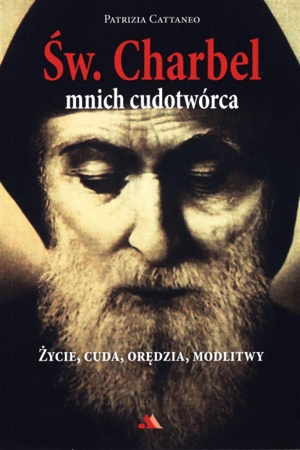Św Charbel Mnich cudotwórca Cattaneo Patrizia