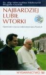 Najbardziej lubił wtorki z płytą CD Opowieść o życiu codziennym Jana Mokrzycki Mieczysław, Grysiak Brygida