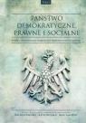 Państwo demokratyczne prawne i socjalne Tom 2 Studia historyczno-prawne i