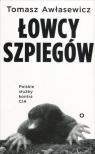 Łowcy szpiegów. Polskie służby kontra CIA