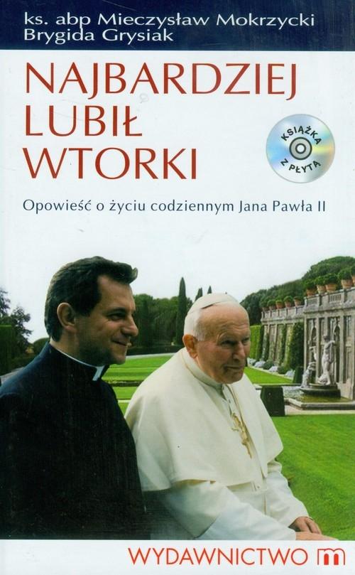 Najbardziej lubił wtorki z płytą CD Mokrzycki Mieczysław, Grysiak Brygida