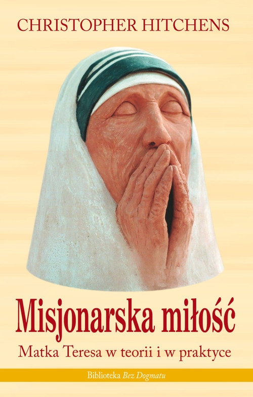 Misjonarska miłość Hitchens Christopher