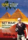Set Maat siedlisko prawdyWędrówki po Egipcie, Izraelu, Jordanii i Maroku Bonek Tomasz