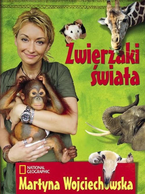 Zwierzaki świata Wojciechowska Martyna