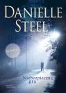 Niebezpieczna gra Steel Danielle
