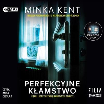 Perfekcyjne kłamstwo (Audiobook) Minka Kent