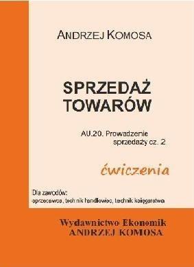 Sprzedaż towarów ćwiczenia Andrzej Komosa