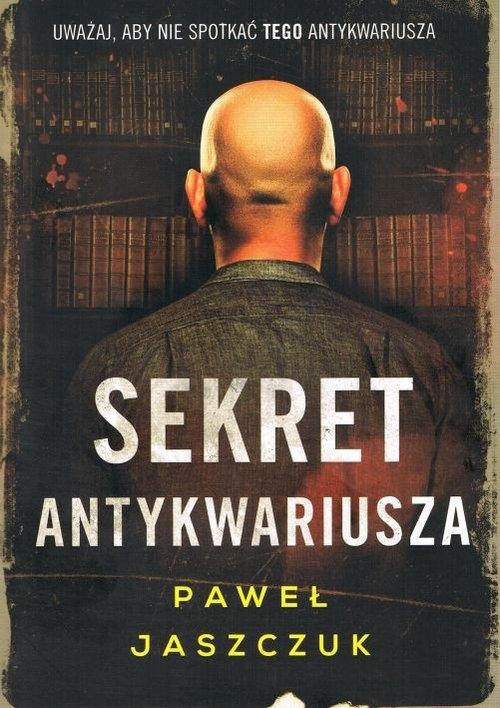 Sekret antykwariusza Jaszczuk Paweł