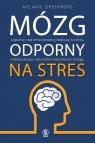 Mózg odporny na stres Greenberg Melanie