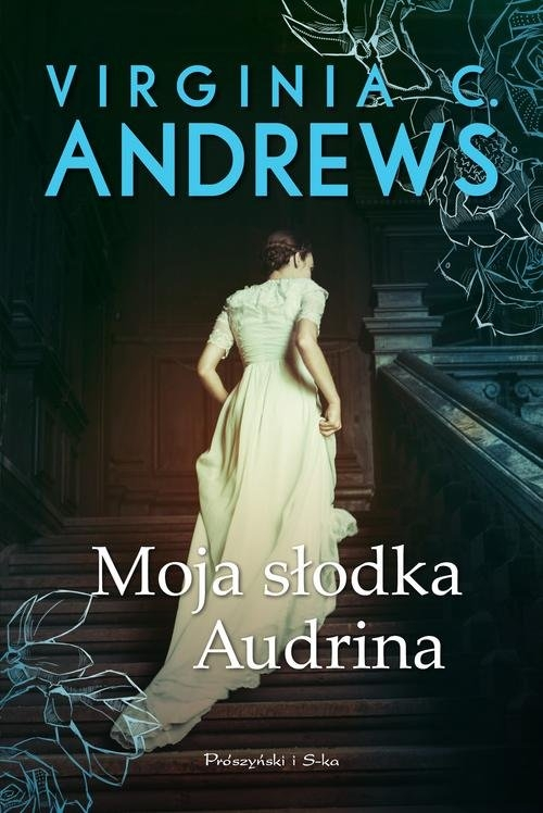 Moja słodka Audrina Andrews Virginia C.